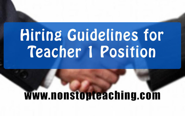 Hiring Guidelines for Teacher 1 Position