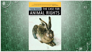 The Case for Animal Rights (First Edition, Updated with a New Preface Edition)