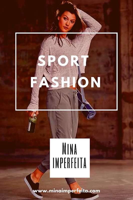 Looks Sport Fashion.