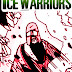 THE ICE WARRIORS (5:8) - PART THREE OF BLACK SNOW