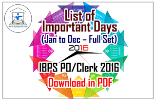 List of Important Days (Jan to Dec – Full Set) for IBPS PO/Clerk 2016 – Download in PDF