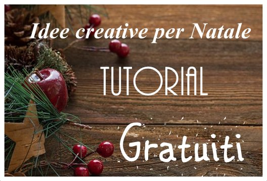 Idee Creative Natale 2016 : Idee creative per natale: tutorial gratuiti maghella di casa