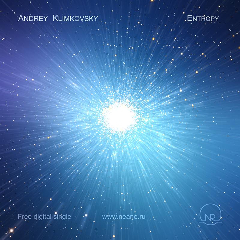 Free Digital Single «Энтропия» | композитор Андрей Климковский