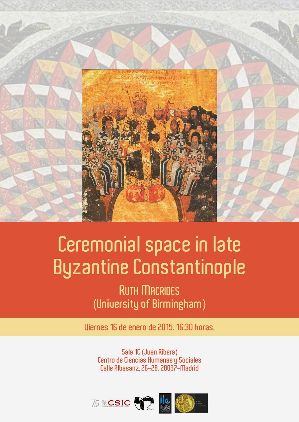 Rut Macrides cartel seminario Ceremonial Space in Late Byzantine Constantinople