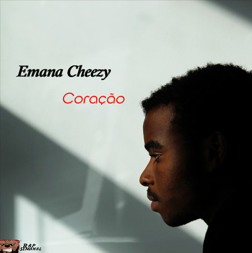 Emana Cheezy - Coração [Download]