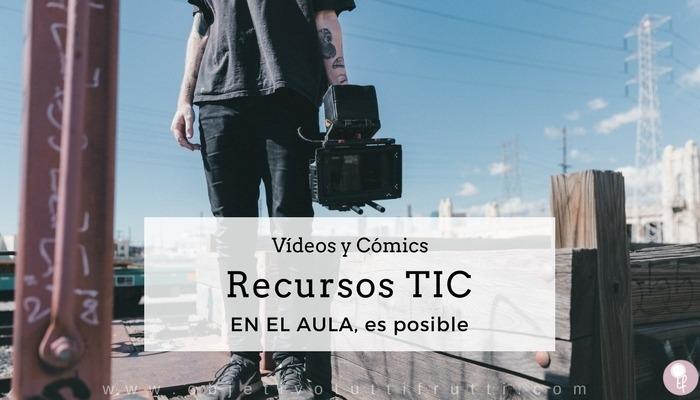 Edición de vídeos y cómics en el aula