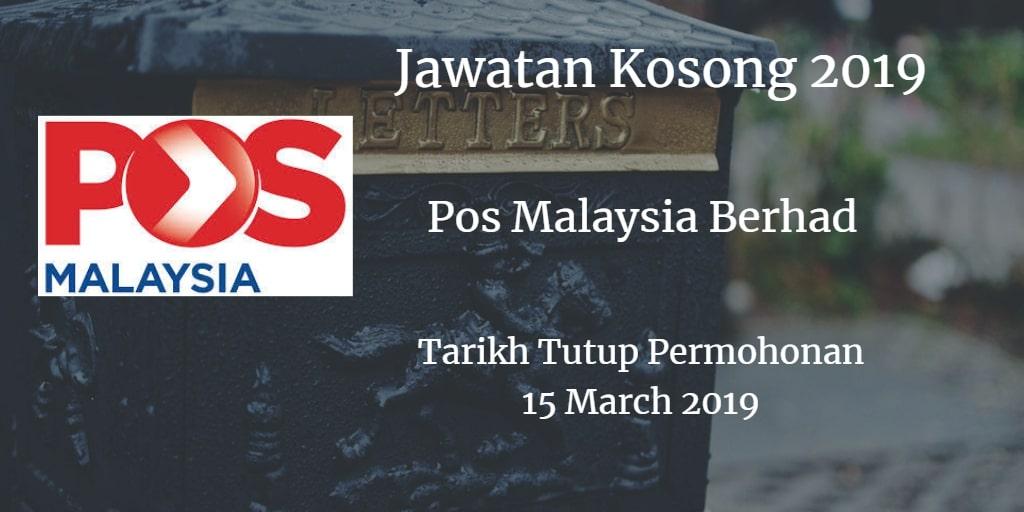 Jawatan Kosong Pos Malaysia Berhad 15 March 2019