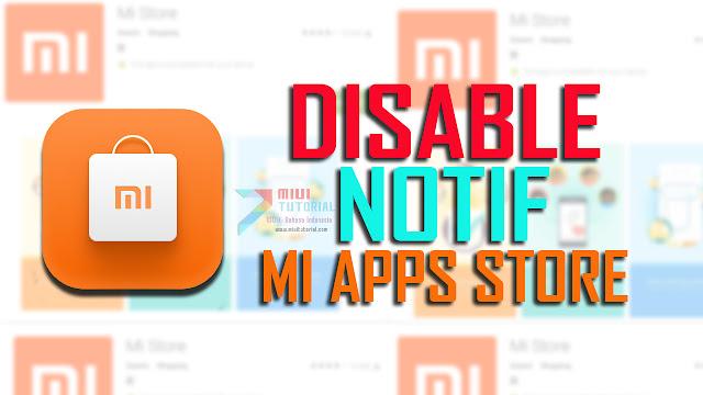 Muncul Notifikasi Mengganggu dari Mi Apps Store Setelah Update ke Miui 9.5 Di Smartphone Xiaomi? Ini Cara Menghilangkannya!
