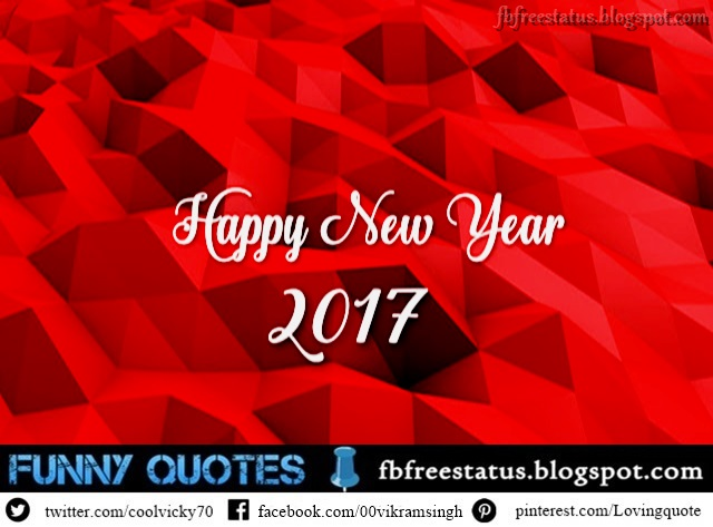 New Year Wishes for Facebook Status-New Year Wishes for Facebook Status 2017