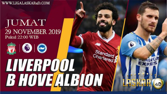Prediksi Pertandingan Bola Liverpool Vs Brighton 30 November 2019