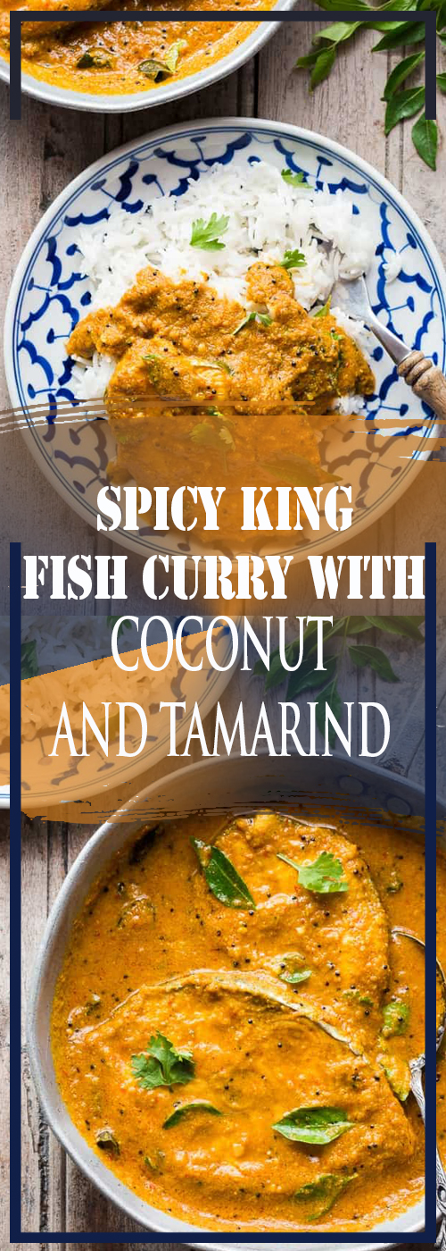 SPICY KING FISH CURRY WITH COCONUT AND TAMARIND RECIPE