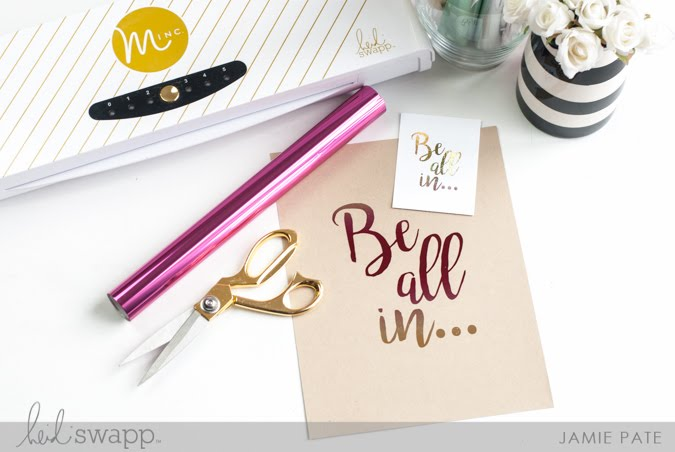 Minc It Monday + Free Printable | @jamiepate for @heidiswapp