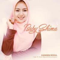 Baby Shima - Kangen Rosul