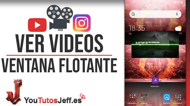 Ver Vídeos en Ventana Flotante - Trucos Videos
