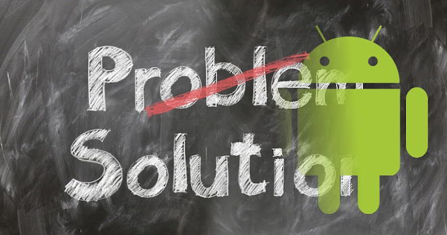 android problem dan solasinya