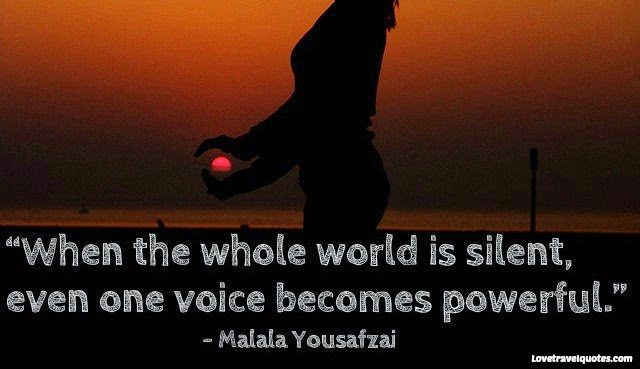 when the whole world is silent even one voice becomes powerful