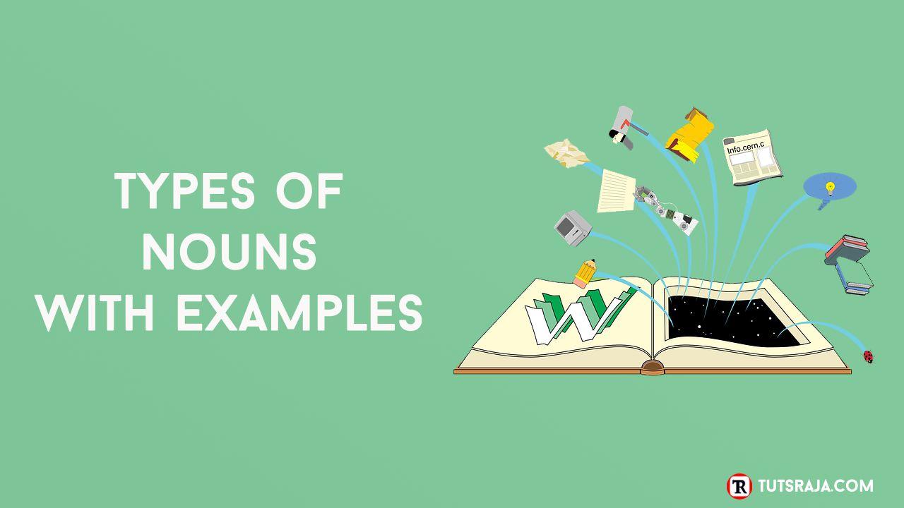 10 Types of nouns