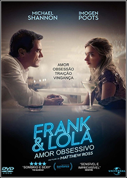 Baixar Frank & Lola: Amor Obsessivo Dublado Grátis