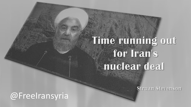 Time running out for Iran's nuclear deal By Struan Stevenson