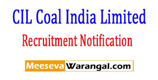 CIL Coal India Limited Recruitment Notification 2017