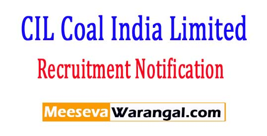 CIL Coal India Limited Recruitment Notification