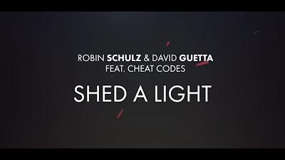 ROBIN SCHULZ & DAVID GUETTA FT. CHEAT CODES – SHED A LIGHT ( #OFFICIAL #LYRIC #VIDEO )