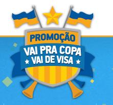 Como participar da promoção Visa 2013 Vai Pra Copa Vai de Visa