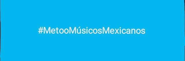 Me Too Músicos Mexicanos
