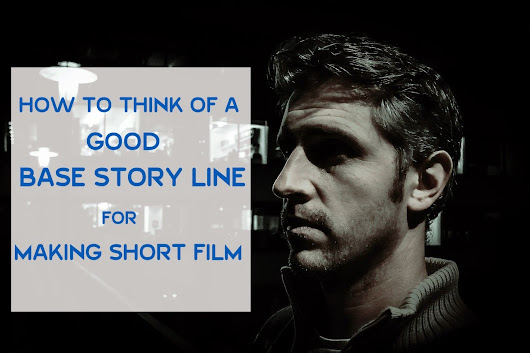 How To Get short film ideas Which can get viral easily