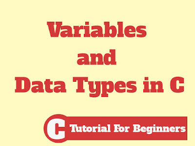 Variables and Data Types in C
