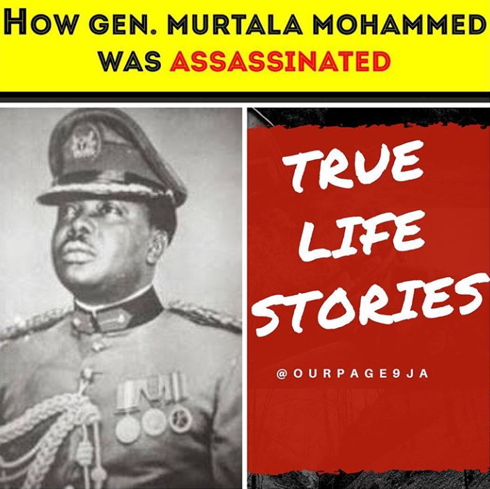 True Life Stories- Assassination of Murtala Muhammed
