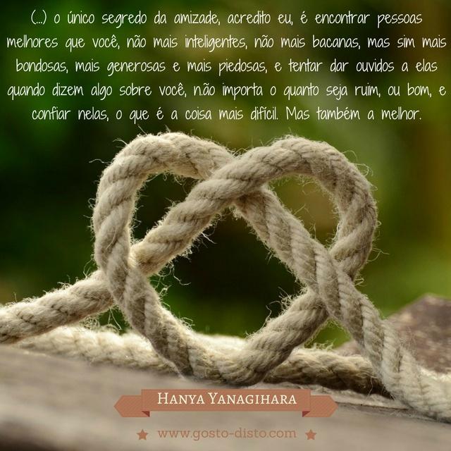 Frase sobre amizade de Hanya Yanagihara