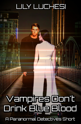 Vampires Don't Drink Blue Blood, paranormal, supernatural, Lily Luchesi, Paranormal Detectives Series, book review