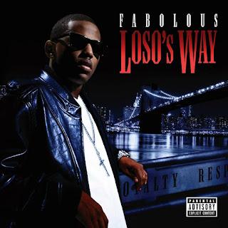 Fabolous - Loso's Way (2009)