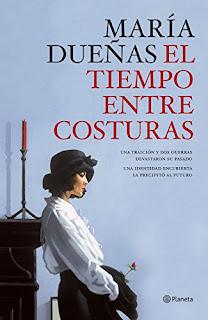 El tiempo entre costuras- María Dueñas