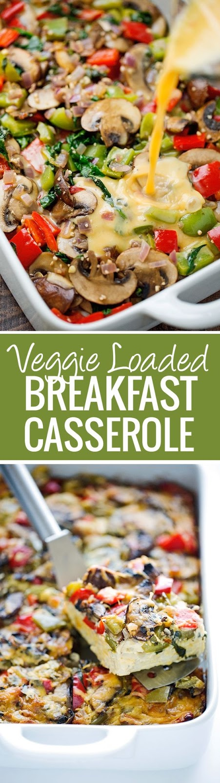 VEGGIE-LOADED BREAKFAST CASSEROLE