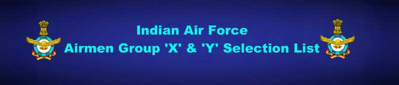 Indian Air Force Airmen Phase II Group X-Y 2019