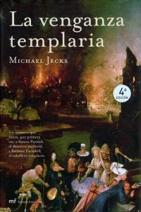 La venganza templaria – Michael Jecks