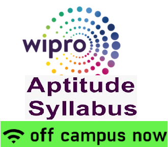 Wipro Aptitude Test Syllabus for Off Campus Drives