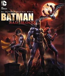Batman: Bad Blood (2016) แบทแมน : สายเลือดแห่งรัตติกาล