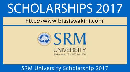 SRM University Scholarship 2017