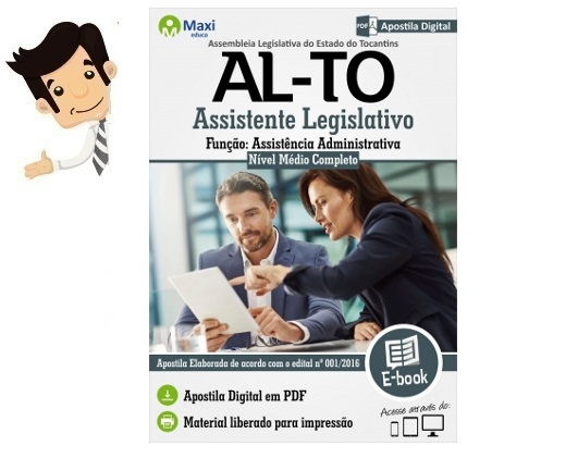 http://www.maxieduca.com.br/apostilas-para-concurso/alto-assistente-legislativo-assistencia-administrativa/?af=7