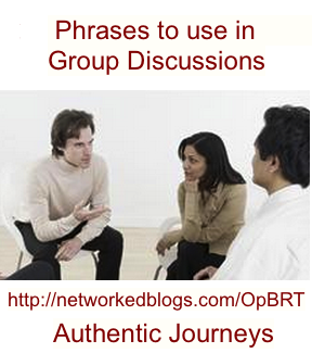 Phrases to use  in Group Discussions