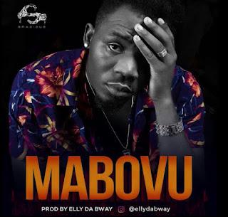 Elly Da Bway - Mabovu | Download AUDIOS Mp3