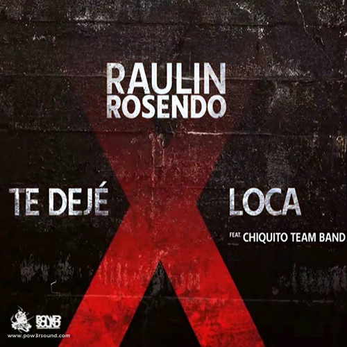 http://www.pow3rsound.com/2018/03/raulin-rosendo-ft-chiquito-team-band-te.html