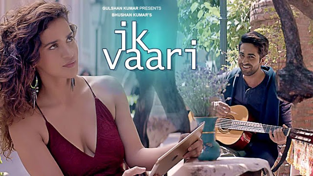 Ik Vaari Mp3 Song Ayushmann Khurrana Aisha Sharma