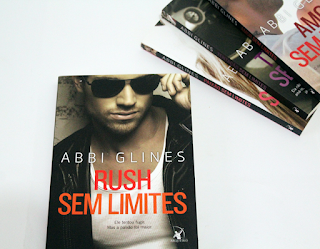 Rush Sem Limites - Série Too Far #06 - Abbi Glines