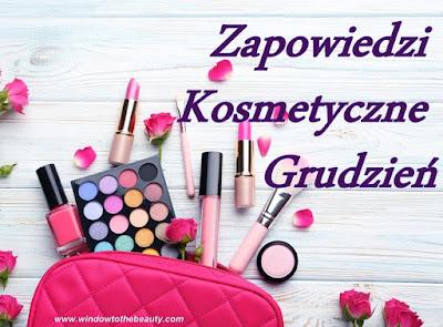 nowosci kosmetyczne grudzien podsumowanie roku