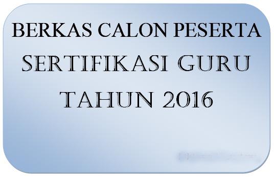 Hasil gambar untuk berkas sertifikasi guru 2016
