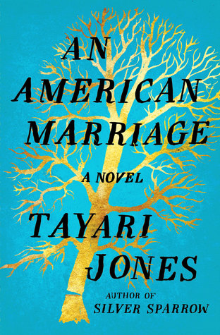 Image Result For An American Marriage By Tayari Jones Goodreads